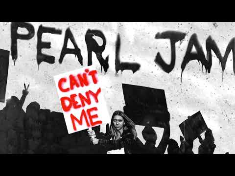 Pearl Jam || Cant Deny Me