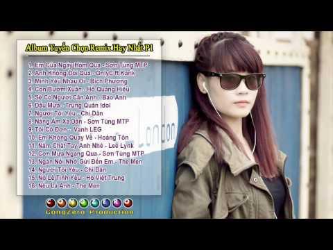 Những Bài Hát Nhạc Trẻ Remix Hay Vui Nhất 2014