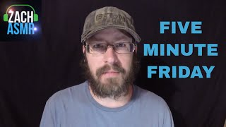 FIVE MINUTE FRIDAY ASMR