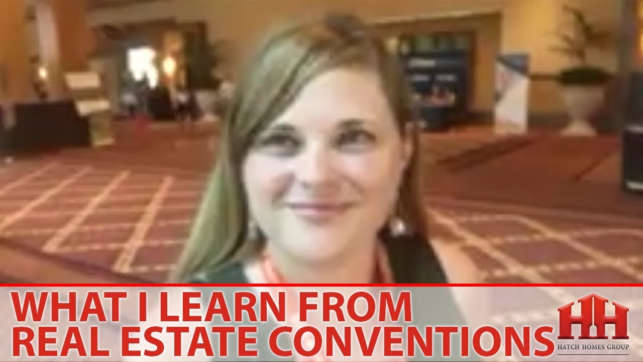 How I Use Real Estate Conventions to Better Myself for My Clients