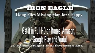 "Video ""IRON EAGLE"" Doug Flies Missing Man Formation in honor of Chappy MP3, 3GP, MP4, WEBM, AVI, FLV Agustus 2018"