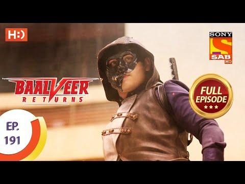 Baalveer Returns - Ep 191 - Full Episode - 15th September 2020