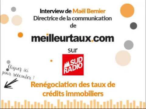 Renégociation des taux de crédits immobiliers : meilleurtaux.com sur Sud Radio