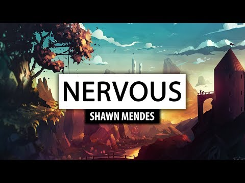 Video Shawn Mendes ‒ Nervous [Lyrics] 🎤 download in MP3, 3GP, MP4, WEBM, AVI, FLV January 2017