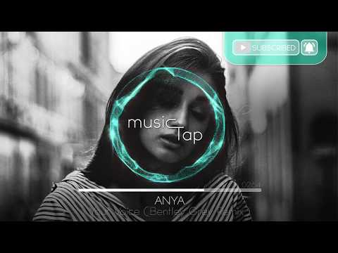Anya - Your Voice (Bentley Grey Remix)