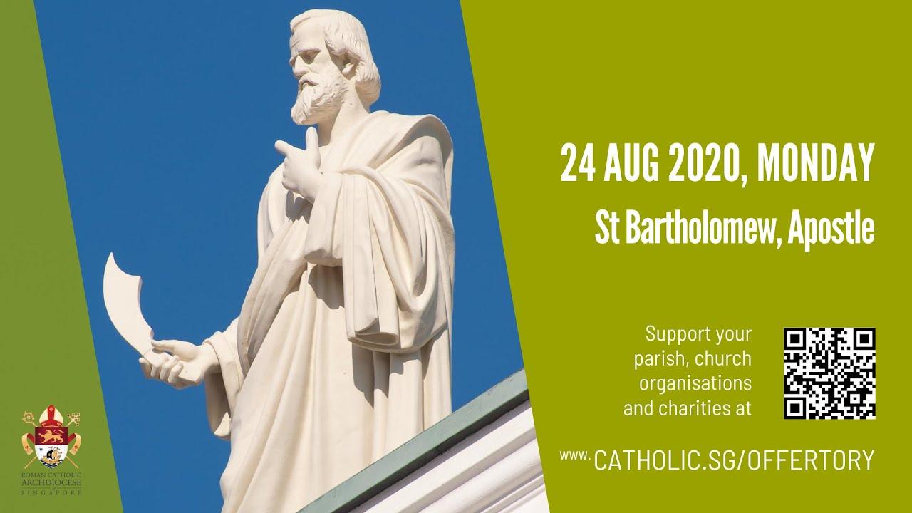 Catholic Mass 24th August 2020 Today Online - St Bartholomew, Apostle 2020