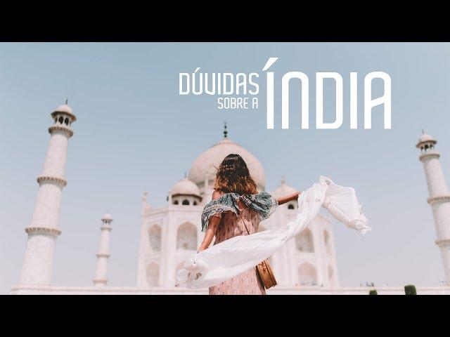 FUI ASSEDIADA? Dúvidas e Perguntas sobre a Índia - Luisa Accorsi