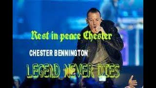 Heartly condelence to chester bennington Legend never dies because he always leaves his legacy. We all love u LEGEND...