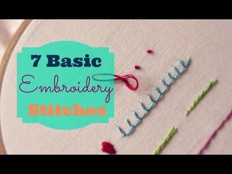 TUTORIAL: 7 Basic Embroidery Stitches   3and3quarters