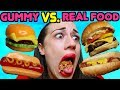 GUMMY FOOD VS. REAL FOOD!