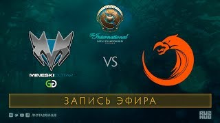 Mineski vs TNC, The International 2017 Qualifiers [Mila]