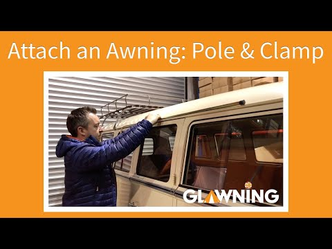 How to fit your camper van awning using a pole and clamp