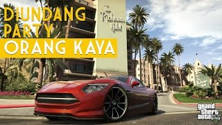 Video DOLAN GAME! GTA V Diundang Party Orang Kaya MP3, 3GP, MP4, WEBM, AVI, FLV Desember 2017