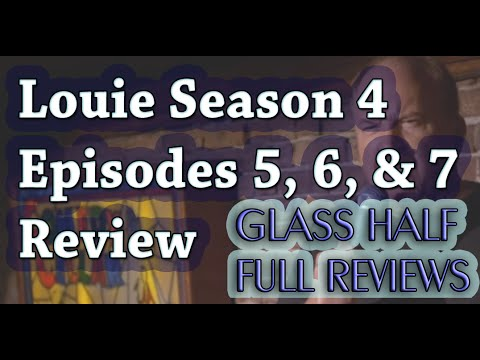 """Louie"" Season 4 Episodes 5, 6 & 7 Review and Breakdown"