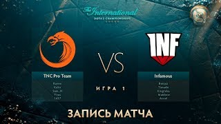 TNC vs Infamous, The International 2017, Групповой Этап, Игра 1