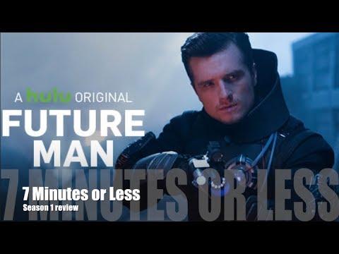 Future Man Season 1 Review - 7 Minutes or Less