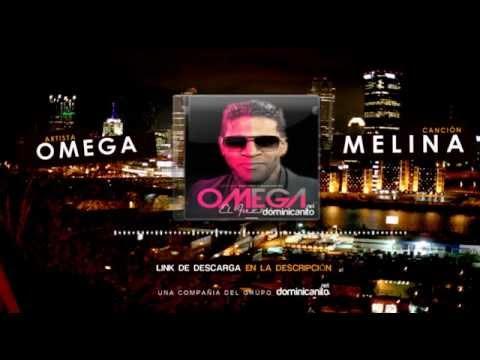 Omega - Melina [Nuevo 2015]