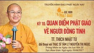 Góc nhìn Phật giáo kỳ 10 - Quan điểm Phật giáo về người đồng tính