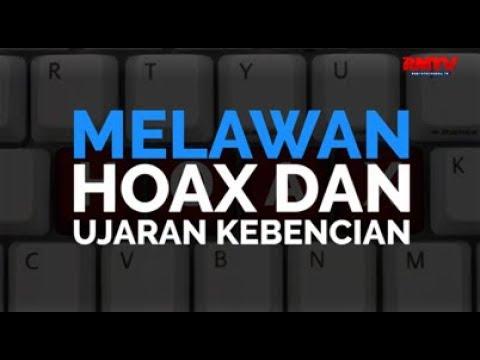 Melawan Hoax Dan Ujaran Kebencian