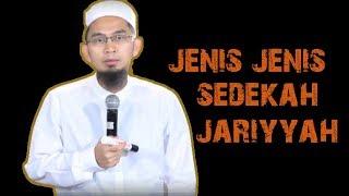 Video Jenis jenis Sedekah Jariyah Untuk Investasi Akhirat    Ustadz Adi Hidayat Lc MA MP3, 3GP, MP4, WEBM, AVI, FLV Maret 2019