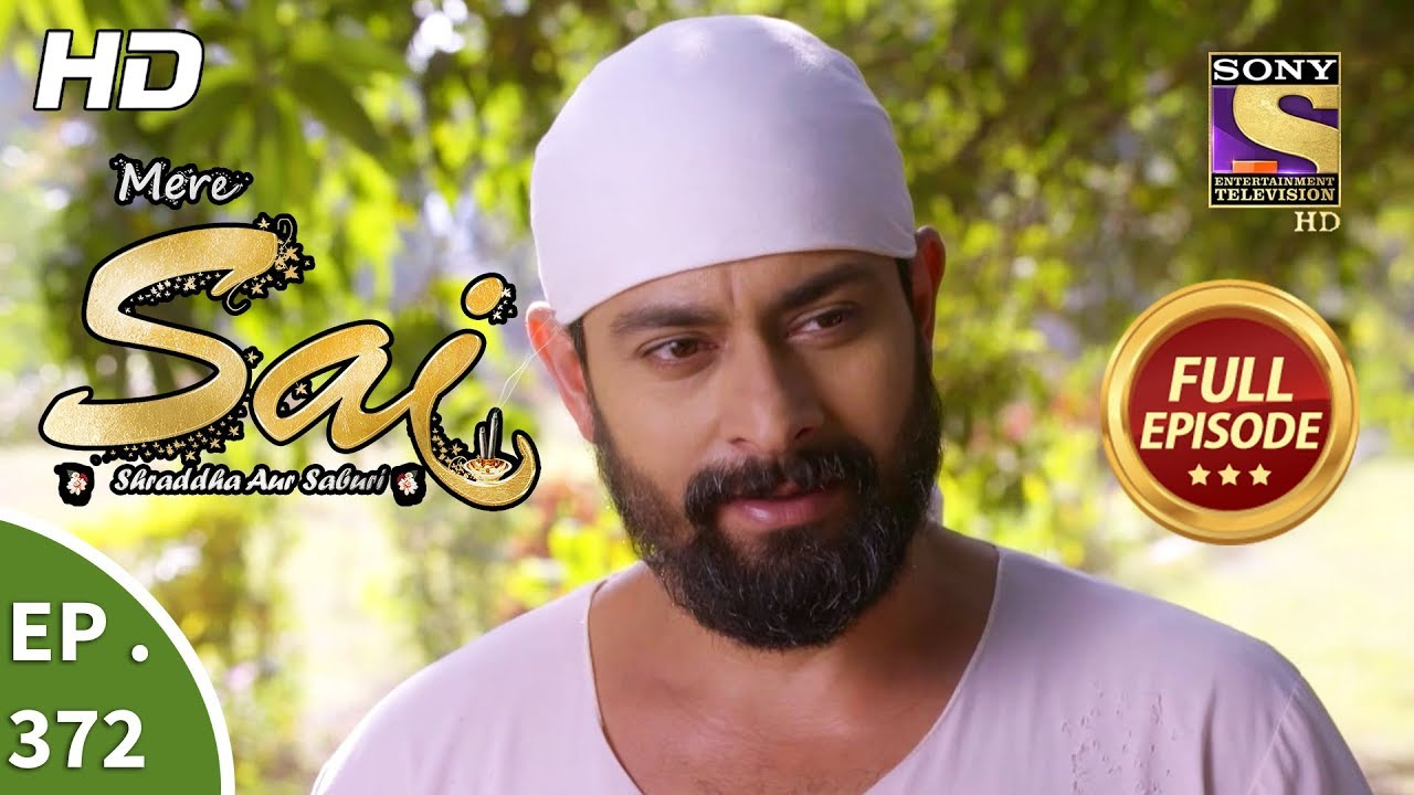 Mere Sai – Ep 372 – Full Episode – 26th February, 2019