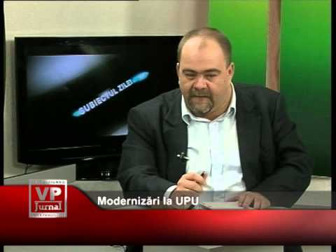 Modernizări la UPU