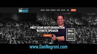 Dan Negroni, your next generation keynote speaker