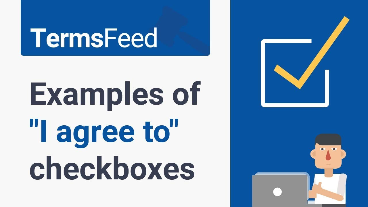 Examples Of I Agree To Checkboxes Termsfeed