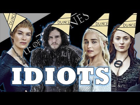 The Top 5 DUMBEST Characters on 'Game of Thrones'