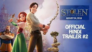The Stolen Princess | राजकुमारी और जादुई नगरी – Official Hindi Trailer #2 –Releasing August 24, 2018