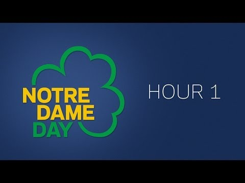 Notre Dame Day 2014 - Hour 1