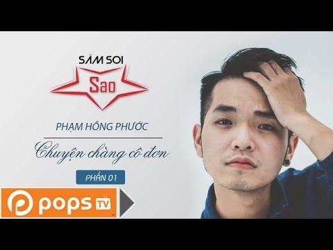 Phạm Hồng Phước - Thử thách đi tìm tình yêu - Săm Soi Sao 07
