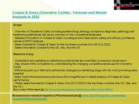 Ulcerative Colitis Market Colazal & Giazo  Forecast to 2022