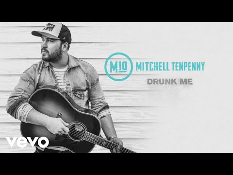 Video Mitchell Tenpenny - Drunk Me (Audio) download in MP3, 3GP, MP4, WEBM, AVI, FLV January 2017