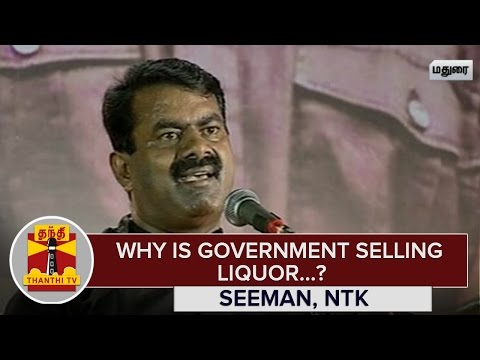 Why-is-Government-Selling-Liquor-Seeman-NTK-Chief--Thanthi-TV
