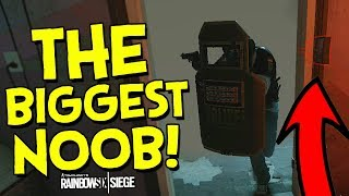 THE BIGGEST NOOB! - Rainbow Six Siege Funny Moments