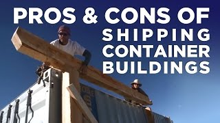 Pros vs Cons of Shipping Container Buildings