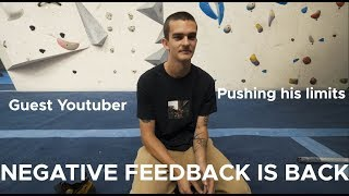 Negative Feedback is back and pushing his LIMITS by Bouldering Bobat