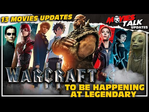 WARCRAFT 2: Film Is Happening & More 12 Movies Updates [Explained In Hindi]