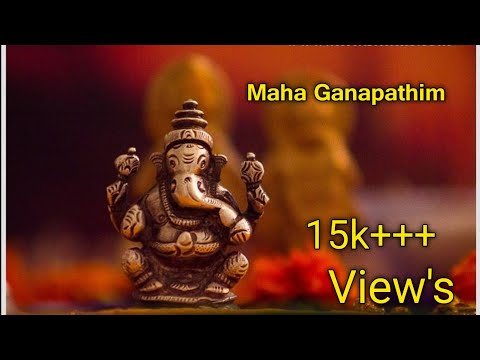 Maha Ganapathim Song With Lyrics