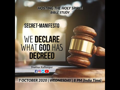 BIBLE STUDY | SECRET MANIFESTO | WE DECLARE WHAT GOD HAS DECREED | SHEKHAR KALLIANPUR