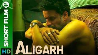 Nonton Manoj Bajpayee   Rajkummar Rao   Aligarh Short Film   Film Subtitle Indonesia Streaming Movie Download