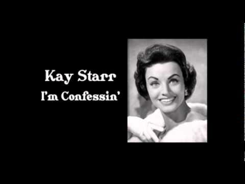 Tekst piosenki Kay Starr - I'm Confessin' po polsku