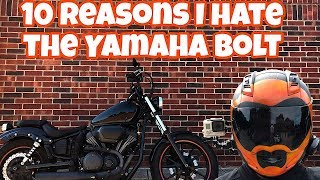 10. 10 Things I Hate About The Yamaha Bolt