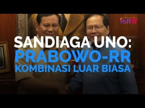 Sandiaga Uno: Prabowo RR, Kombinasi Luar Biasa