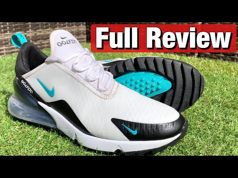 NIKE AIR MAX 270 G GOLF SHOES REVIEW  - THE LATEST AIR MAX GOLF SHOES