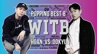Hoan vs Dokyun – WITB 2019 Popping Best8