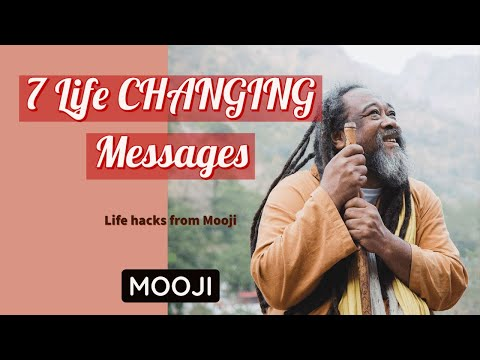Mooji Video: 7 Life Changing Enlightened Messages