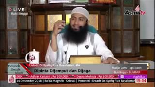 Video 🔴 [LIVE] Dipinta Dijemput dan Dijaga - Ustadz Dr Syafiq Riza Basalamah, MA MP3, 3GP, MP4, WEBM, AVI, FLV Desember 2018