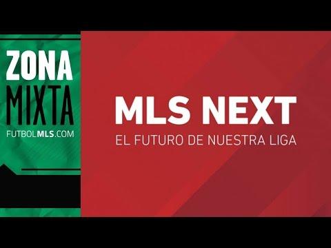 Video: ESPAÑOL: Bienvenidos a la Epoca de MLS Next | Zona Mixta
